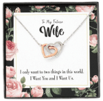 Two Things In This World Interlocking Hearts Necklace Gift For Wife