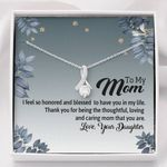 Thanks For Being The Most Loving And Caring Mom Gift For Mom Alluring Beauty Necklace