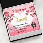 The Most Beautiful Thing Scripted Love Necklace Gift For Wife