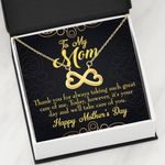 Thank For Taking Such Great Care Of Me Infinity Heart Necklace Gift For Mom