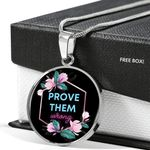 Prove Them Wrong Gift For Friend Circle Pendant Necklace
