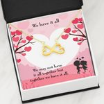 We Have It All Infinity Heart Necklace Gift For Wife