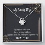 Love Knot Gift For Wife You Are The Reason
