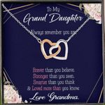 To Granddaughter Always Remember You're Braver Interlocking Hearts Necklace