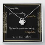 My Love For You Is Everlasting Gift For Wife Love Knot Necklace