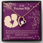 Our Love Is Still 100 Percent Worth It Gift For Wife   Forever Love Necklace