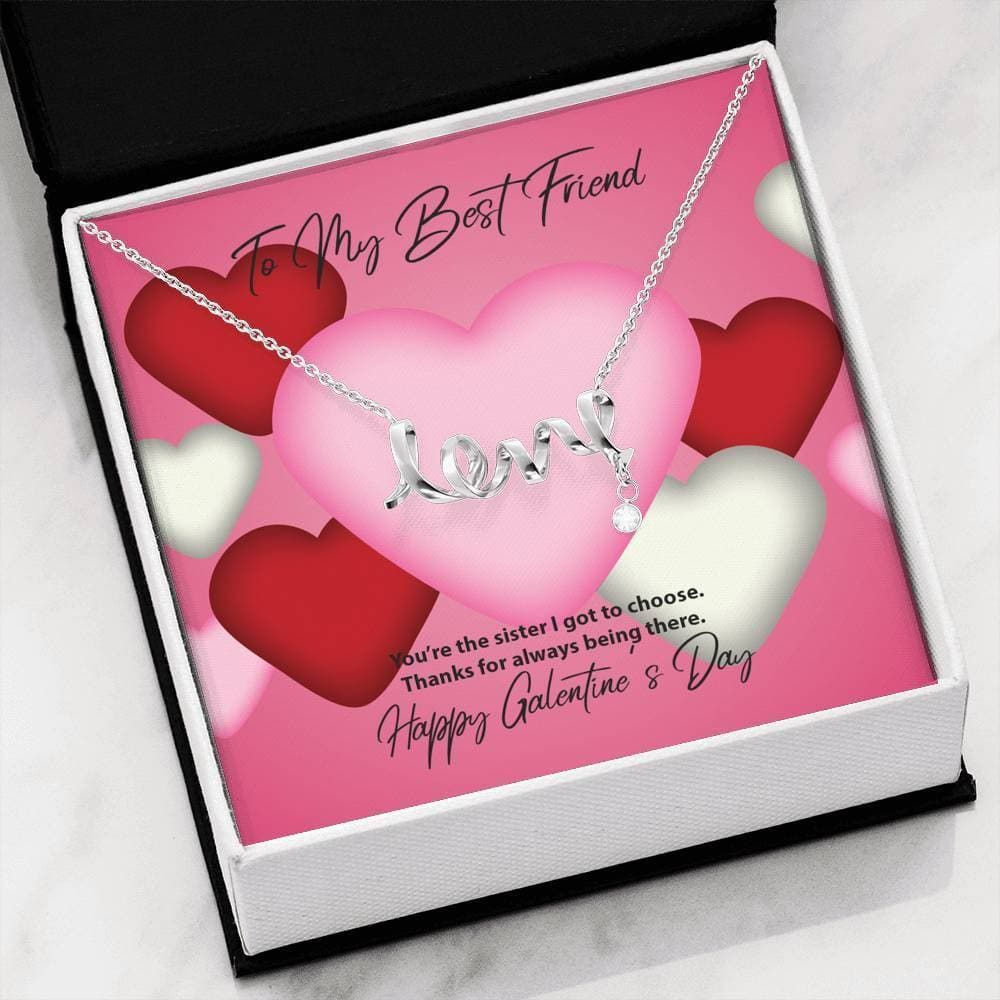 To My Best Friend Galentine's Day Always Being There Scripted Love Necklace