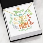 You Are A Whole Lot Of Lovely Mom Anchor Necklace