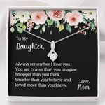 You Are Braver Than You Imagine Mom Gift For Daughter 14k White Gold Alluring Beauty Necklace