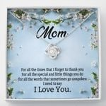 Thank You For All The Special Things You Do For Me Gift For Mom Love Knot Necklace