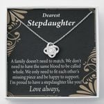 Love Knot Gift For Stepdaughter A Family Doesn't Need To Match