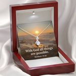 With God All Things Are Possible Inspirational Message Gift Alluring Beauty Necklace