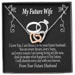 Interlocking Hearts Necklace Gift For My Future Wife No Matter What Happens