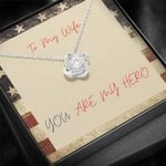 You Are My Hero USA Flag Gift For Wife Love Knot Necklace