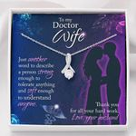 Thank You For All Your Hard Worl Gift For Doctor Wife Alluring Beauty Necklace