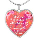 Love Between A Mother And Daughter Is Forever Heart Pendant Necklace