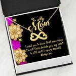 When I'm Not There Beside You Infinity Heart Necklace Gift For Mom