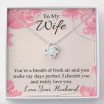 Love Knot Necklace Gift For Wife You're A Breath Of Fresh Air