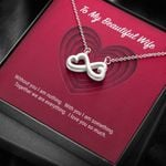 Without You I Am Nothing Gift For Wife Infinity Heart Necklace