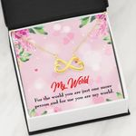My World Light Pink Floral Background Infinity Heart Necklace Gift For Wife