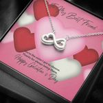 To My Best Friend Galentine's Day You Are The Sister Infinity Heart Necklace