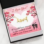 It Would Still Be You Scripted Love Necklace Gift For Lovers