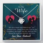 Love Knot Necklace Gift For Wife We Are A Team