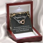 My Unending Love For You Interlocking Hearts Necklace Gift For Wife