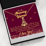 To An Amazing Woman Showed Me What Love Is Anchor Necklace
