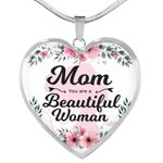 Mom You Are A Beautiful Woman Stainless Heart Pendant Necklace