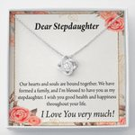 Our Hearts And Souls Love Knot Gift For Stepdaughter