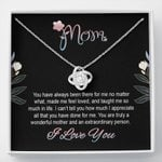 You Have Always Been There For Me Gift For Mom Love Knot Necklace