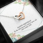 Interlocking Hearts Necklace Birthday Gift For Wife Who I Want To Grow Old
