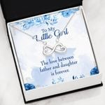 Love Between Father And Daughter Infinity Heart Necklace Gift For Women