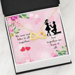 Together We Have It All Infinity Heart Necklace Gift For Wife