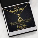 Wishing You The Best Mother's Day Ever Anchor Necklace