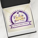 We Love You Mom World's Best Mum Infinity Heart Necklace