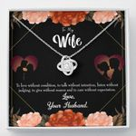 To Love Without Condition Love Knot Gift For Wife