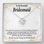 We've Shared A Lot Of Heaven Lifting Love Knot Gift For Bridesmaid