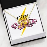 Mom Is My Super Hero Scripted Love Necklace Gift For Mom