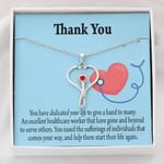 You Have Dedicated Your Life Stethoscope Necklace Gift For Nurse
