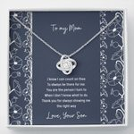 You Are The Person I Turn To Gift For Mom From Son Love Knot Necklace