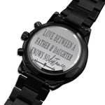 Gift For Man Love Between Father And Daughter Father's Day Gift Or Dad Engraved Customized Black Chronograph Watch