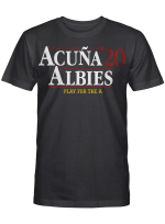 Acuna Albies 2020 Play For The A T Shirt