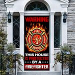 Protected By A Fire Fighter Door Wallpaper