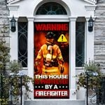Protected By A Fire Fighter 2 Door Wallpaper