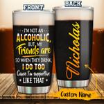 Alcoholic Personalized 30oz Tumbler