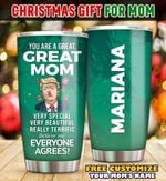 You Are A Great Personalized Tumbler
