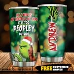 Too Peopley Outside Personalized Tumbler