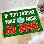 Forgot Mask - Go Home Doormat